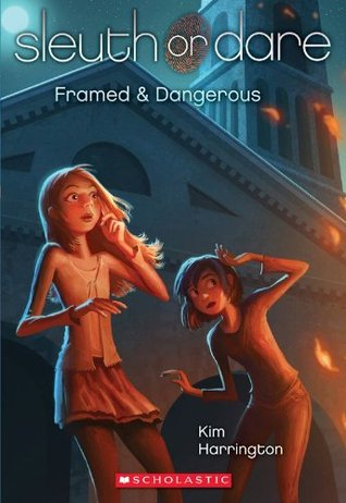 Sleuth or Dare #3: Framed & Dangerous (2012)
