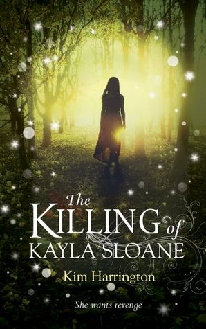 The Killing of Kayla Sloane (2013)