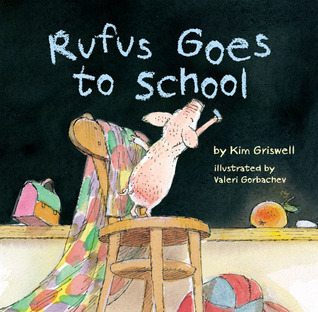 Rufus Goes to School (2013)