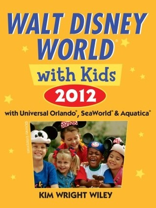 Fodor's Walt Disney World with Kids 2012: with Universal Orlando, SeaWorld & Aquatica (2011)