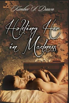 Holding Her in Madness (2014)
