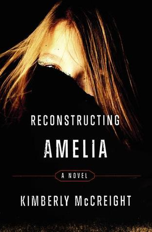 Reconstructing Amelia (2013) by Kimberly McCreight