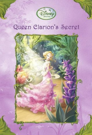 Queen Clarion's Secret (2009)