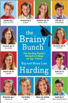 The Brainy Bunch: The Harding Family's Method to College Ready by Age Twelve (2014)