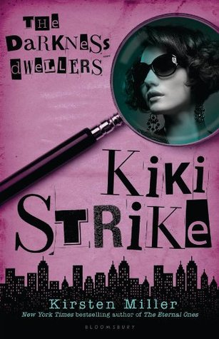 Kiki Strike: The Darkness Dwellers (2013)