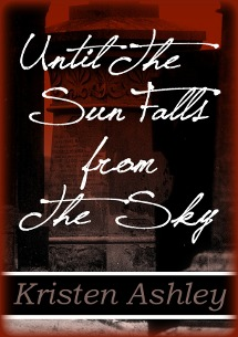 Until the Sun Falls from the Sky (2012)