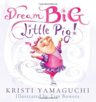 Dream Big, Little Pig! (2011)