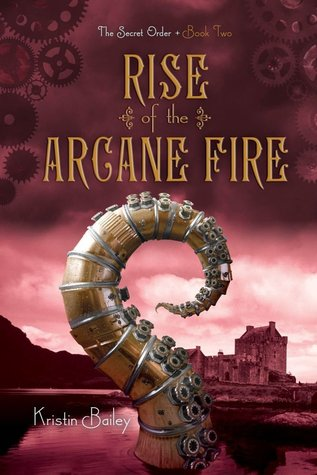 Rise of the Arcane Fire (2014)