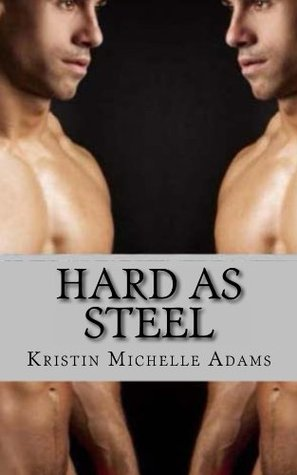 Hard As Steel (2013)