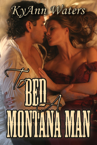 To Bed a Montana Man (2012)