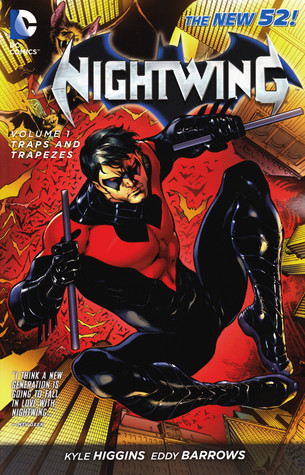 Nightwing, Vol. 1: Traps and Trapezes (2012)