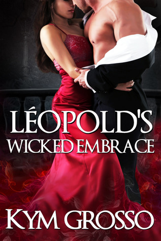 Léopold's Wicked Embrace