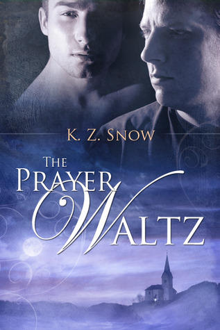 The Prayer Waltz (2010)
