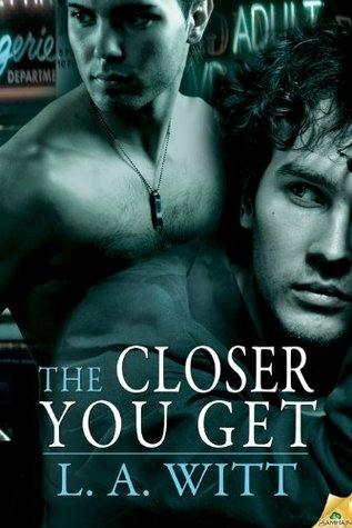 The Closer You Get (Distance Between Us, #2) (2011)