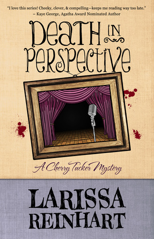 Death in Perspective (A Cherry Tucker Mystery, #4) (2014)