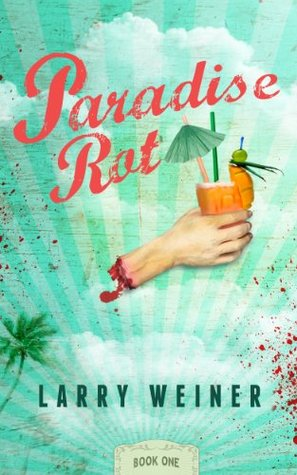 Paradise Rot (Book One) (2000)