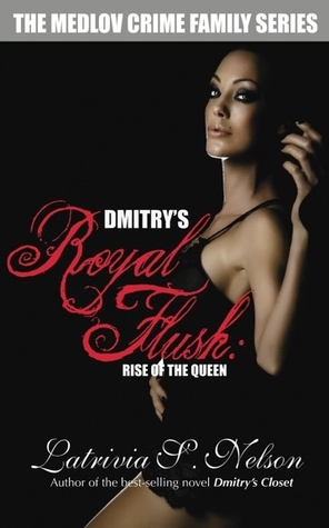 Dmitry's Royal Flush: Rise of the Queen (2010)