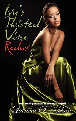 Ivy's Twisted Vine Redux (2008)