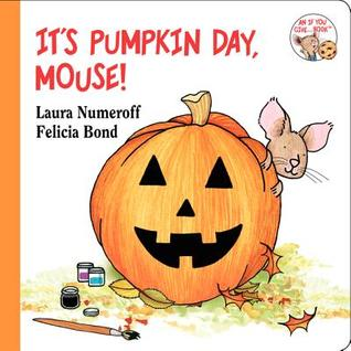 It's Pumpkin Day, Mouse! (2012)