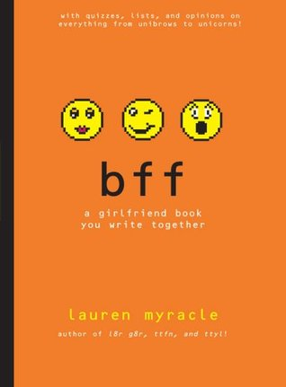 bff: a girlfriend book you write together (2009)