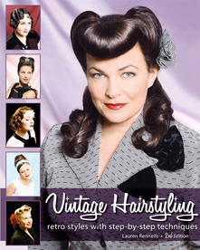 Vintage Hairstyling: Retro Styles with Step-by-Step Techniques (2009)