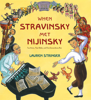 When Stravinsky Met Nijinsky: Two Artists, Their Ballet, and One Extraordinary Riot (2013)