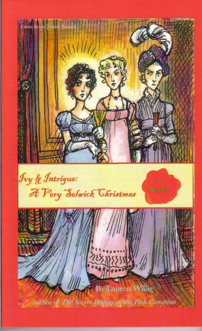 Ivy & Intrigue: A Very Selwick Christmas (2011)