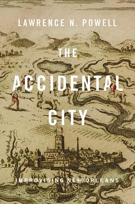 The Accidental City: Improvising New Orleans (2012)
