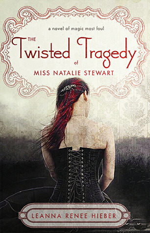 The Twisted Tragedy of Miss Natalie Stewart (2012)