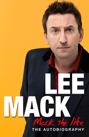 Mack the Life: The Autobiography (2012)