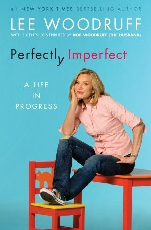 Perfectly Imperfect: A Life in Progress (2009)