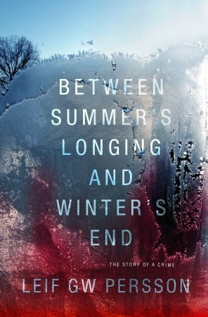 Between Summer's Longing and Winter's End