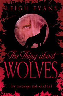The Thing About Wolves (2013)