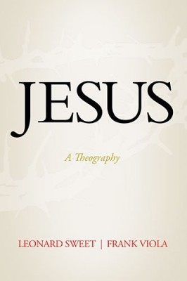 Jesus: A Theography (2012)