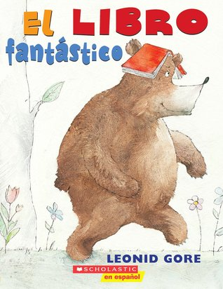 El libro fantastico: (Spanish language edition of The Wonderful Book) (2011)