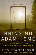 Bringing Adam Home: The Abduction That Changed America (2011)