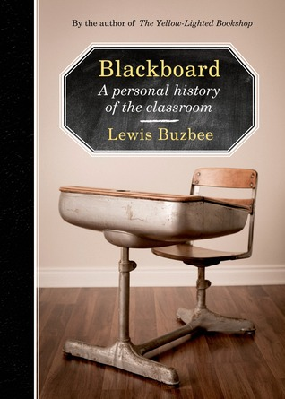 Blackboard: A Personal History of the Classroom (2014)