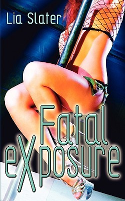 Fatal Exposure (2009)