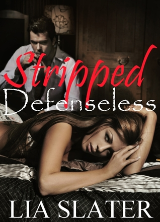 Stripped Defenseless (2009)