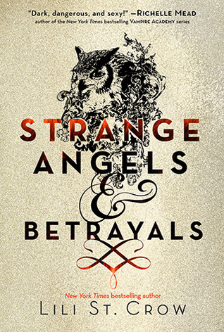Strange Angels and Betrayals (2011)
