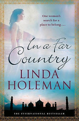 In a Far Country. Linda Holeman