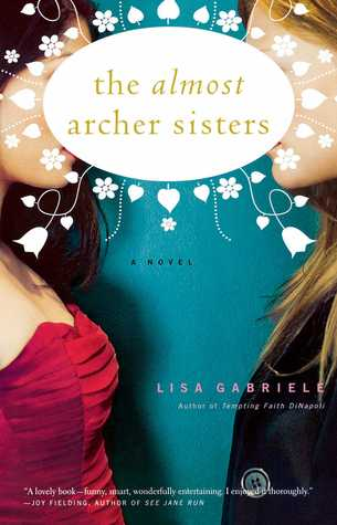The Almost Archer Sisters (2008)