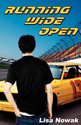 Running Wide Open (Full Throttle, #1) (2011)