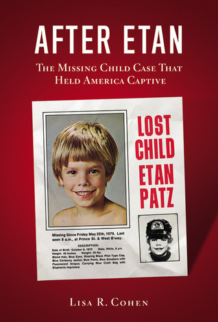 After Etan: The Missing Child Case that Held America Captive (2009)