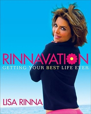 Rinnavation: Getting Your Best Life Ever (2009)