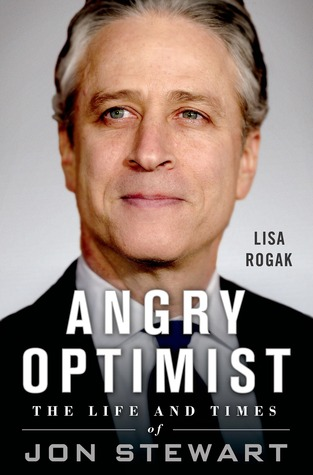 Angry Optimist: The Life and Times of Jon Stewart (2014)