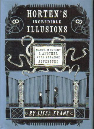 Horten's Incredible Illusions: Magic, Mystery & Another Very Strange Adventure (2012)