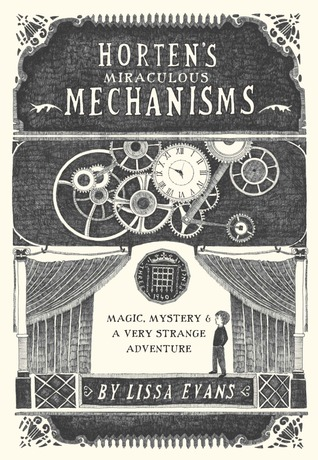 Horten's Miraculous Mechanisms: Magic, Mystery, & a Very Strange Adventure (2012)
