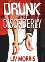 Drunk and Disorderly (2013)