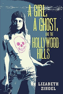 A Girl, a Ghost, and the Hollywood Hills (2010)